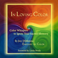 In Loving Color by Joy DiMenna